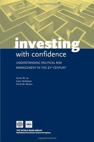 Investing with Confidence: Understanding Political Risk Management in the 21st Century: Gero ...