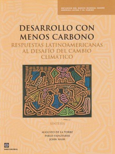 Desarrollo con Menos Carbono: Respuestas Latinoamericanas al Desafio del Cambio Climatico - ...