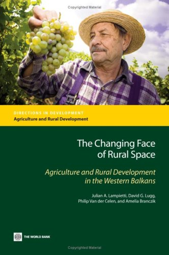 The Changing Face of Rural Space: Agriculture: Julian Lampietti, David