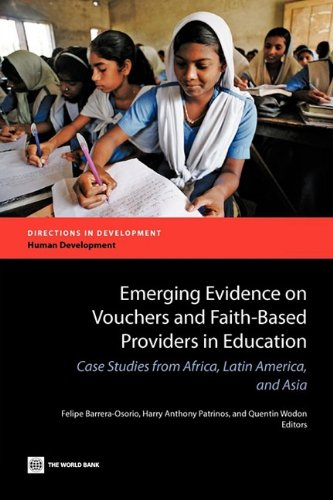 9780821379769: Emerging Evidence on Vouchers and Faith-Based Providers in Education: Case Studies from Africa, Latin America, and Asia (Directions in Development)