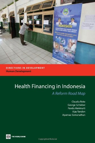 9780821380062: Health Financing in Indonesia: A Reform Road Map (Directions in Development)