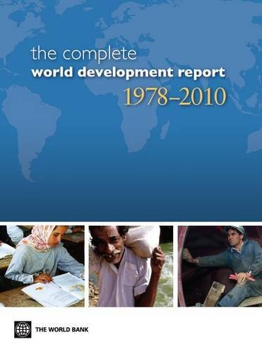 The Complete World Development Report 1978-2010: World Bank
