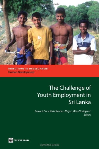 9780821381175: The Challenge of Youth Unemployment in Sri Lanka