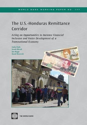 9780821381397: The U.S.-Honduras Remittance Corridor: Acting on Opportunities to Increase Financial Inclusion and Foster Development of a Transnational Economy (World Bank Working Paper)