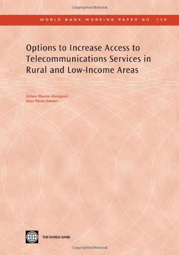 Options to Increase Access to Telecommunications Services in Rural and Low-Income Areas World Bank ...