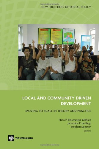 Local and Community Driven Development: Moving to Scale in Theory and Practice