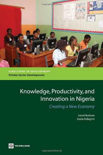 9780821381960: Knowledge, Productivity, and Innovation in Nigeria: Creating a New Economy (Directions in Development)