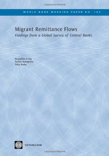 Migrant Remittance Flows: Findings from a Global Survey of Central Banks (World Bank Working Papers...