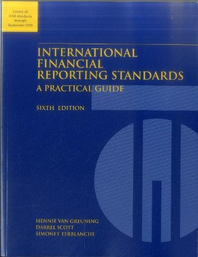 International Financial Reporting Standards: A Practical Guide: Hennie Van Greuning,