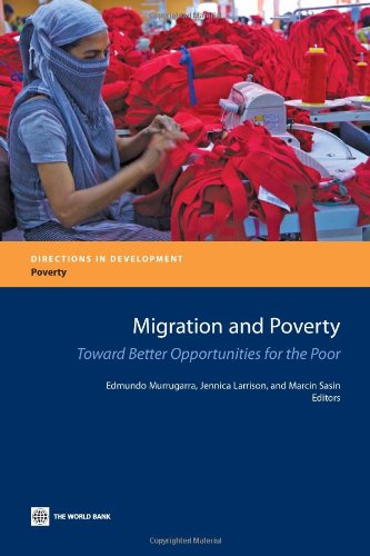 9780821384367: Migration and Poverty: Towards Better Opportunities for the Poor (Directions in Development)