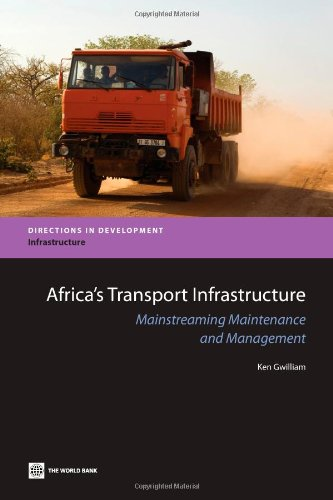 9780821384565: Africa's Transport Infrastructure: Mainstreaming Maintenance and Management (Directions in Development)