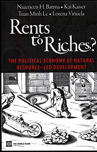 9780821384800: Rents to Riches?: The Political Economy of Natural Resource-Led Development (World Bank Publications)