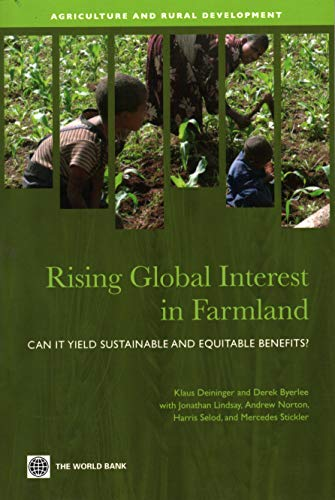 9780821385913: Rising Global Interest in Farmland: Can It Yield Sustainable and Equitable Benefits? (Agriculture and Rural Development Series)