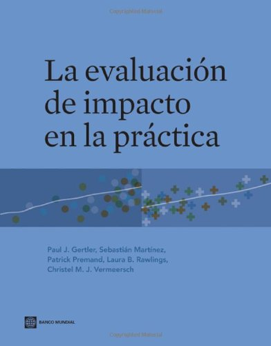 9780821386811: Impact Evaluation in Practice (World Bank Training Series) (Spanish Edition)