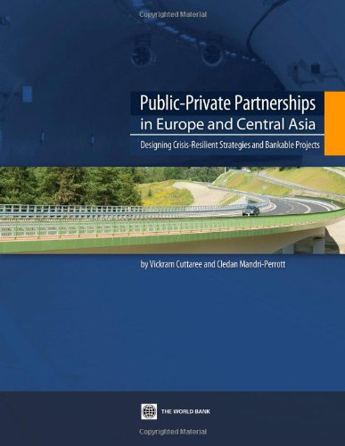 Public-Private Partnerships in Europe and Central Asia: Designing Crisis-Resilient Strategies and ...
