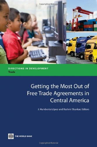 9780821387122: Getting the Most Out of Free Trade Agreements in Central America (Directions in Development)