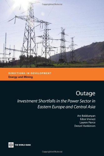 9780821387382: Outage: Investment shortfalls in the power sector in Eastern Europe and Central Asia (Directions in Development)