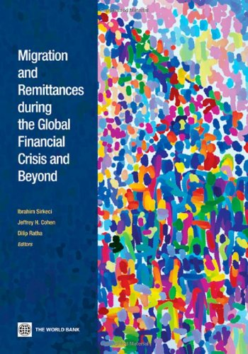 9780821388266: Migration and Remittances during the Global Financial Crisis and Beyond (World Bank Publications)