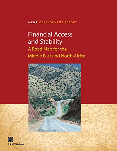 9780821388358: Financial Access and Stability: A Road Map for the Middle East and North Africa (MENA Development Report)