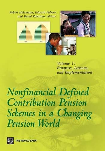 9780821388488: Nonfinancial Defined Contribution Pension Schemes in a Changing Pension World: Volume 1, Progress, Lessons, and Implementation