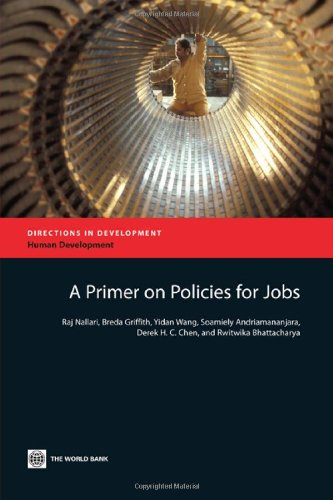 A Primer on Policies for Jobs (Directions: Nallari, Raj; Griffith,