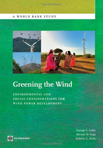 9780821389263: Greening the Wind: Environmental and Social Considerations for Wind Power Development (World Bank Studies)