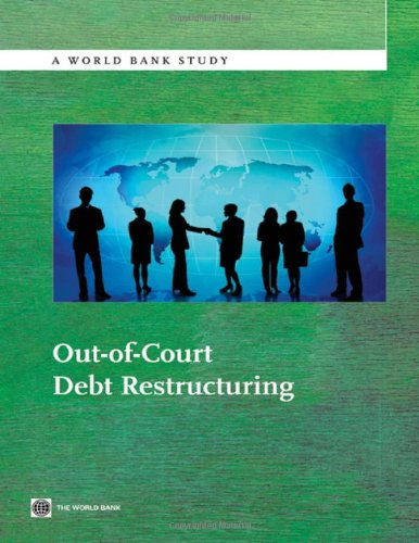 9780821389836: Out-of-Court Debt Restructuring (World Bank Studies)