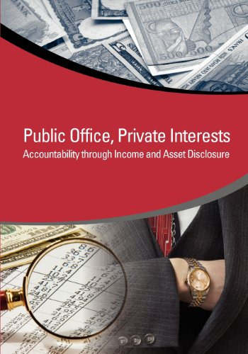 9780821394526: Public Office, Private Interests: Accountability through Income and Asset Disclosure (StAR Initiative)
