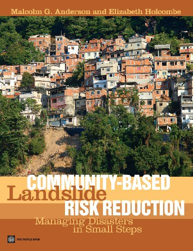 9780821394564: Community-Based Landslide Risk Reduction: Managing Disasters in Small Steps (World Bank Training Series)