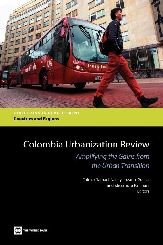 9780821395226: Colombia Urbanization Review: Amplifying the Gains from the Urban Transition (Directions in Development)