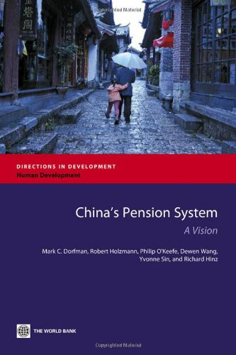 9780821395400: China's Pension System: A Vision (Directions in Development)