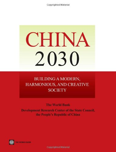 9780821395455: China 2030: Building a Modern, Harmonious, and Creative Society