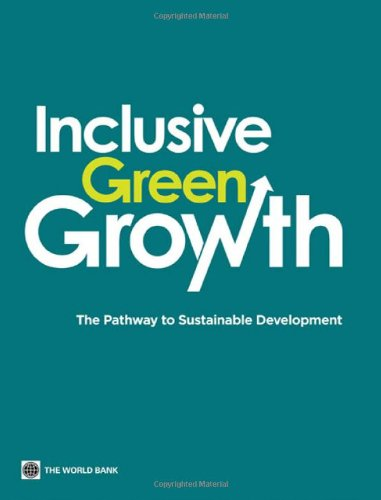 9780821395516: Inclusive Green Growth: The Pathway to Sustainable Development