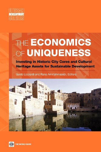9780821396506: The Economics of Uniqueness: Investing in Historic City Cores and Cultural Heritage Assets for Sustainable Development (Urban Development)