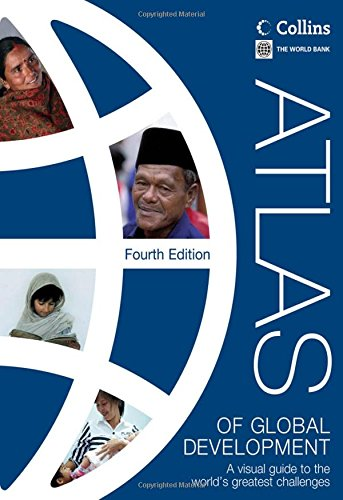 9780821397572: Atlas of Global Development: A Visual Guide to the World's Greatest Challenges (World Bank Atlas)