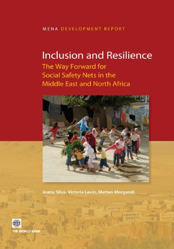 9780821397718: Inclusion and Resilience: The Way Forward for Social Safety Nets in the Middle East and North Africa (MENA Development Report)