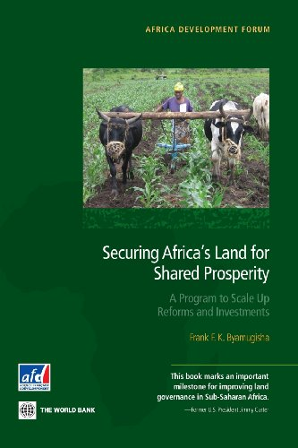9780821398104: Securing Africa's Land for Shared Prosperity: A Program to Scale Up Reforms and Investments (Africa Development Forum)
