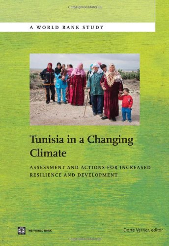 9780821398579: Tunisia in a Changing Climate: Assessment and Actions for Increased Resilience and Development (World Bank Studies)
