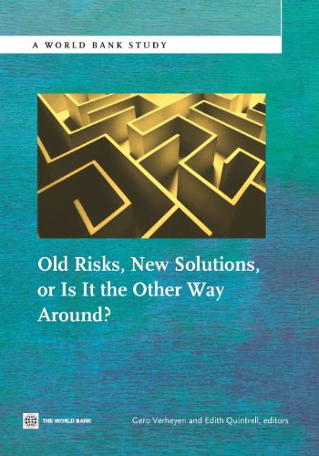 Old Risks-New Solutions, or Is It the Other Way Around? (World Bank Studies)