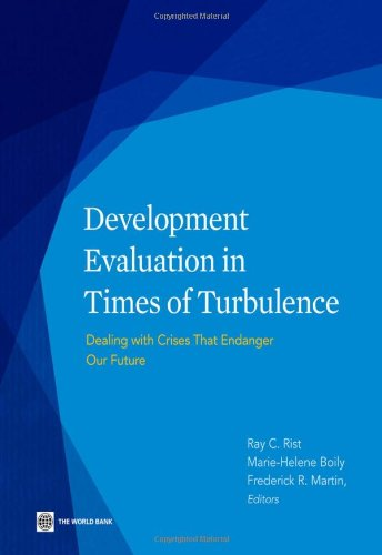 9780821398791: Development Evaluation in Times of Turbulence: Dealing With Crises That Endanger Our Future