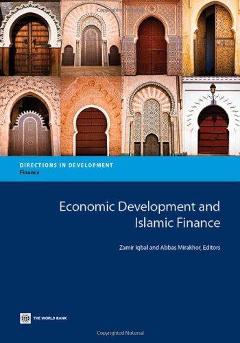 9780821399538: Economic Development and Islamic Finance (Directions in Development)