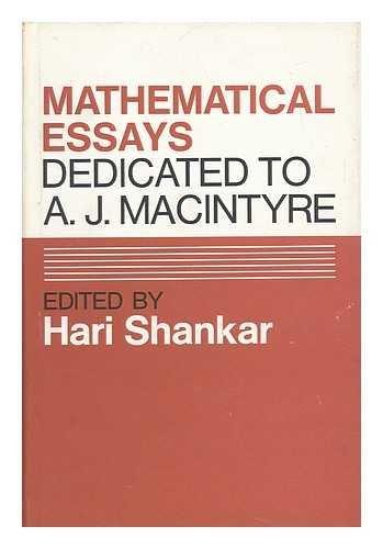 Mathematical Essays Dedicated to A.J. Macintyre: Shankar, Hari (editor)