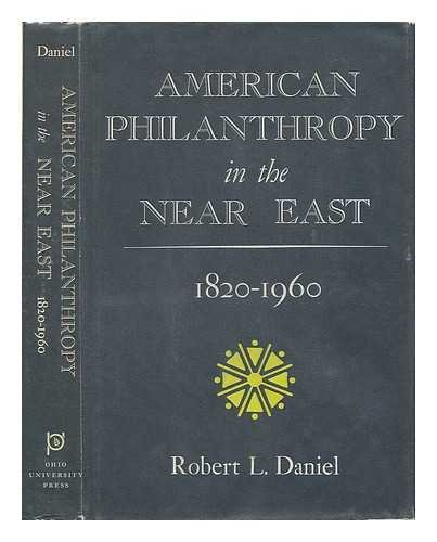 9780821400630: American philanthropy in the Near East, 1820-1960,