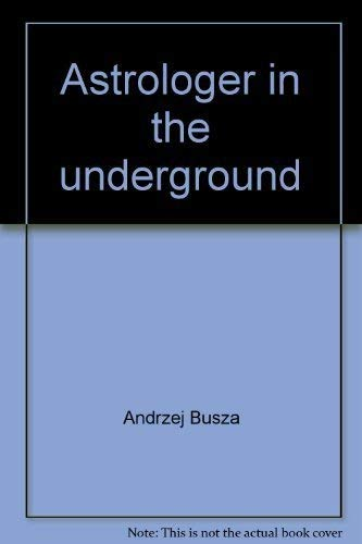 Astrologer in the underground: Busza, Andrzej