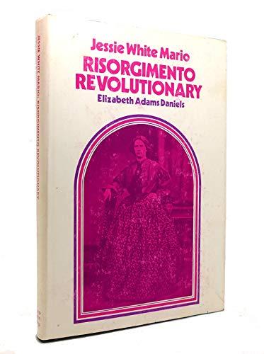 9780821401033: Jessie White Mario: Risorgimento Revolutionary