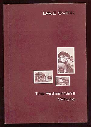 THE FISHERMAN'S WHORE: Smith, Dave