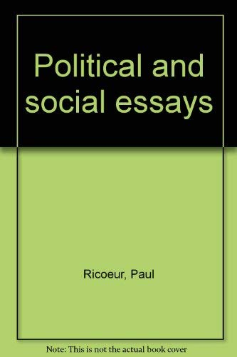 Political and Social Essays. Collected and Edited by David Stewart and Joseph Bien.: RICOEUR, Paul: