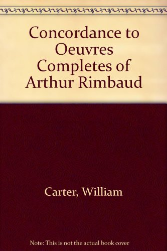 9780821402160: Concordance to Oeuvres Completes of Arthur Rimbaud