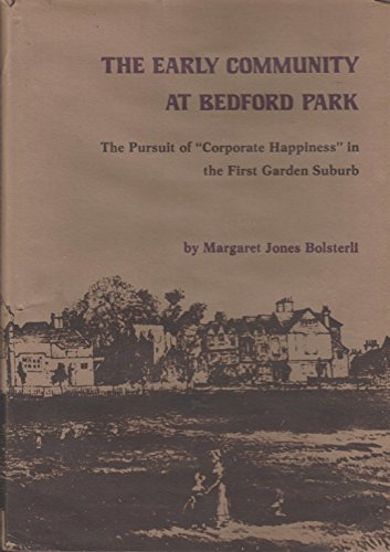 "The early community at Bedford Park: ""corporate: Bolsterli, Margaret Jones"