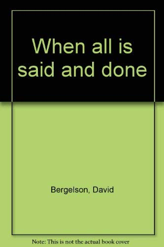 When All Is Said and Done: David Bergelson
